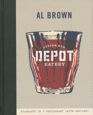 The Depot: Biography of a Restaurant